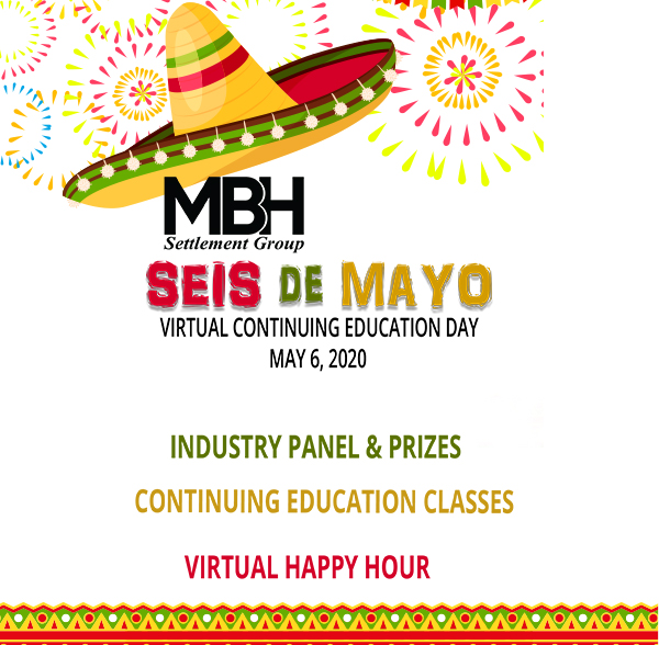MBH Seis de Mayo Continued Education Event Goes Virtual
